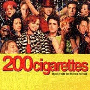 200 Cigarettes: Music From The Motion Picture album cover