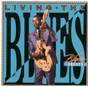 Living The Blues: Blues Greats album cover
