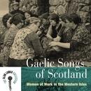 Gaelic Songs Of Scotland:... album cover