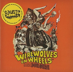 Werewolves On Wheels (Original Soundtrack) album cover