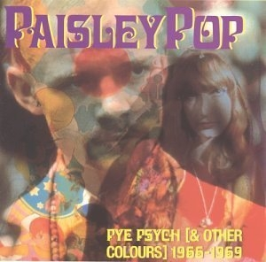 Paisley Pop: Pye Psych (& Other Colours) 1966-1969 album cover