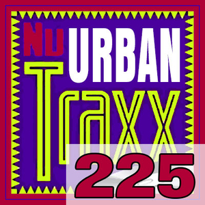 ERG Music: Nu Urban Traxx, Vol. 225 (June 2016) album cover