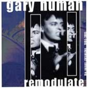 Remodulate: The Numan Chronicles 1984-1995 album cover
