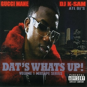 Dat's What's Up!: Vol. 1 Mixtape album cover