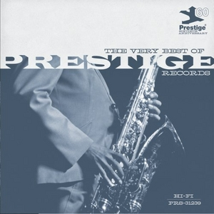 The Very Best Of Prestige Records: Prestige 60th Anniversary album cover