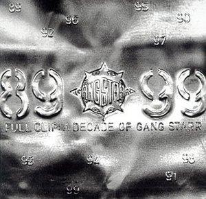 Full Clip: A Decade Of Gang Starr album cover