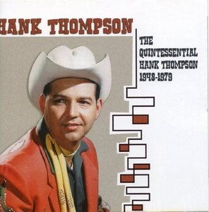 The Quintessential Hank Thompson: 1948-1979 album cover