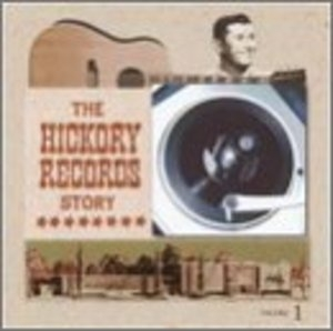 The Hickory Records Story album cover