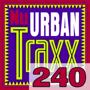 ERG Music: Nu Urban Traxx, Vol. 240 (September 2017) album cover