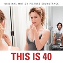 This Is 40 (Original Moti... album cover