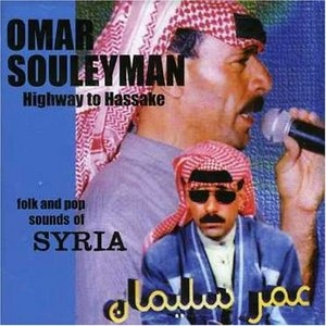 Highway To Hassake: Folk And Pop Sounds Of Syria album cover