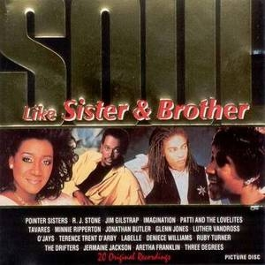 Soul Like Sister & Brother album cover