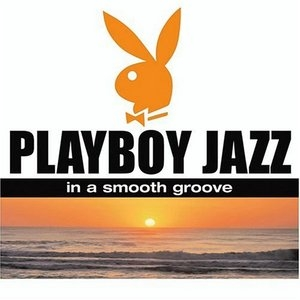 Playboy Jazz: In A Smooth Groove album cover