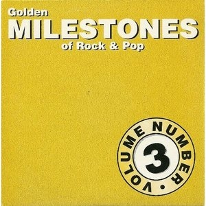 Golden Milestones Of Rock & Pop Vol.3 album cover