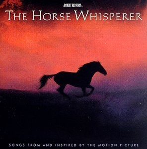 The Horse Whisperer (Songs From And Inspired By The Motion Picture) album cover