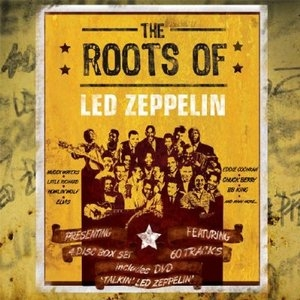 The Roots Of Led Zeppelin (Box Set) album cover