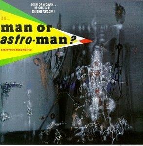Is It...Man Or Astro-Man? (Live) album cover