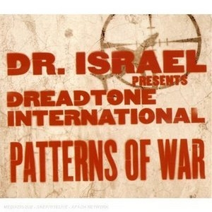 Dreadtone Int'l: Patterns Of War album cover