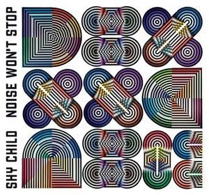 Noise Won't Stop album cover