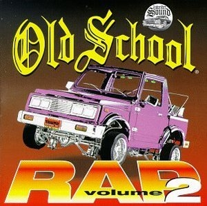 Old School Rap Vol 2 By Various Artists Bluebeat Music