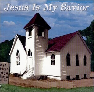 Jesus Is My Savior album cover
