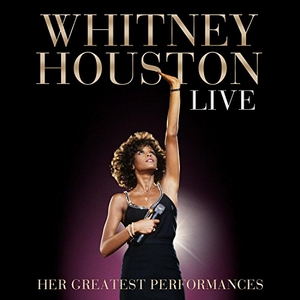 Whitney Houston Live: Her Greatest Performances album cover
