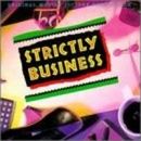 Strictly Business (Movie ... album cover