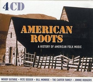 American Roots: A History Of American Folk Music album cover