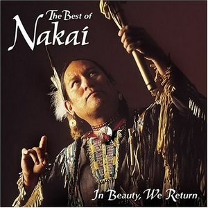 The Best Of Nakai: In Beauty, We Return album cover