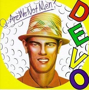 Q-Are We Not Men A-We Are Devo album cover