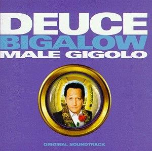 Deuce Bigalow, Male Gigolo (Original Soundtrack) album cover