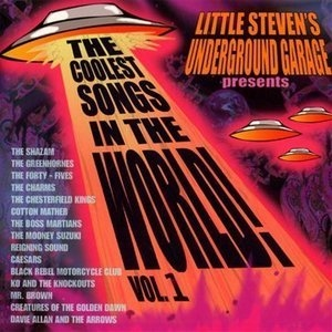 Little Steven's Underground Garage Presents The Coolest Songs In The World! Vol.1 album cover