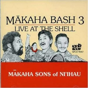 Makaha Bash, Vol.3: Live At The Shell album cover