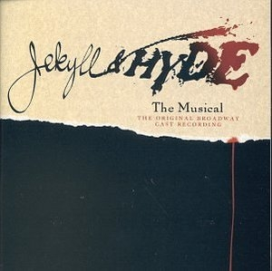 Jekyll & Hyde (1997 Original Broadway Cast) album cover