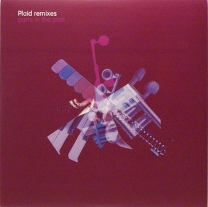 Plaid Remixes: Parts In The Post album cover