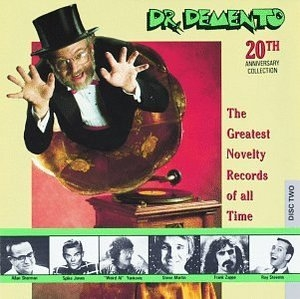 Dr. Demento: The Greatest Novelty Records Of All Time (20th Anniversary Collection) album cover