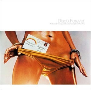 Disco Forever: Mixed And Compiled By Dimitri From Paris album cover
