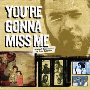 You're Gonna Miss Me (Original Soundtrack) album cover