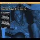 Mama Says I'm Crazy album cover