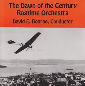 Dawn Of The Century Ragtime Orchestra album cover