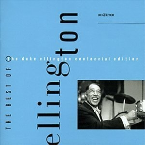 The Best Of The Duke Ellington Centennial Edition album cover