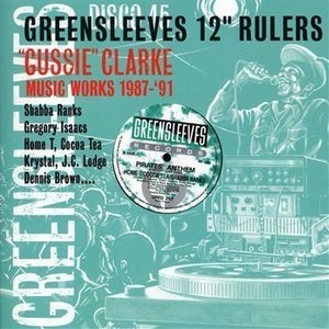 Greensleeves 12 Inch Rulers: Gussie Clarke 1987-91 album cover