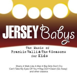 Jersey Babys: The Music Of Frankie Valli & The Four Seasons For Kids album cover