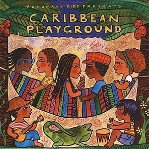 Putumayo Kids Presents: Caribbean Playground album cover