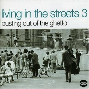 Living In The Streets Vol.3: Busting Out Of The Ghetto album cover