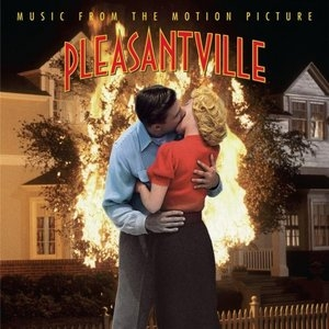 Pleasantville: Music From The Motion Picture album cover