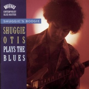 Shuggie's Boogie-Shuggie Otis Plays The Blues album cover