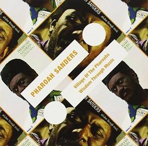 Village Of The Pharoahs~ Wisdom Through ... album cover