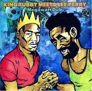 King Tubby Meets Lee Perry-Megawatt Dub album cover