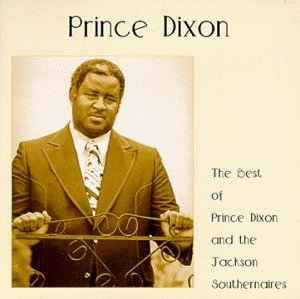 The Best of Prince Dixon and the Jackson Southernaires album cover